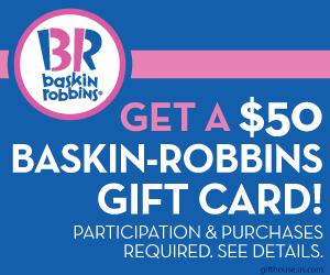 Free $50 Baskin-Robbins Gift Card
