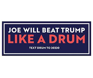 "Free ""Joe Will Beat Trump Like A Drum"" Sticker"