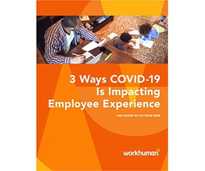 "Free White Paper: ""3 Ways COVID-19 Is Impacting Employee Experience"""