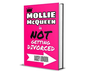 Free Mollie McQueen is NOT Getting Divorced Kindle Edition Book