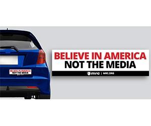 """Free """"Believe in America. Not the Media"""" Bumper Sticker"""