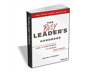 "Free eBook: ""The Busy Leader's Handbook: How To Lead People and Places That Thrive ($17.00 Value) FREE for a Limited Time"""