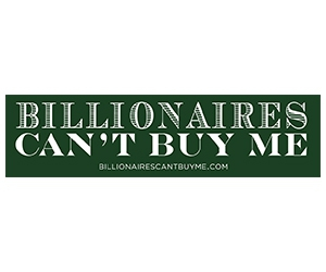 "Free ""Billionaires Can't Buy Me"" Sticker"