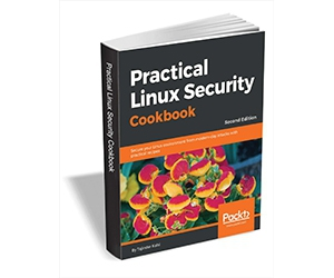 "Free eBook: ""Practical Linux Security Cookbook - Second Edition ($35.99 Value) FREE for a Limited Time"""