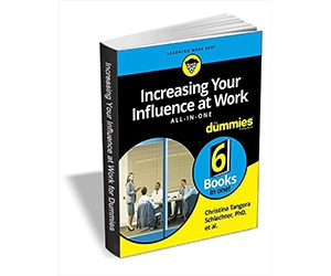 "Free eBook: ""Increasing Your Influence at Work All-in-One For Dummies ($18.00 Value) FREE for a Limited Time"""