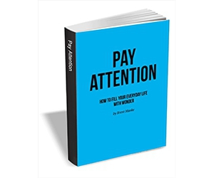 "Free eBook: ""Pay Attention - How to Fill Your Everyday Life with Wonder"""