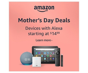 Mother's Day Deals from Amazon Devices