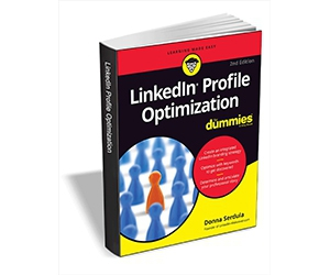 """Free eBook: """"LinkedIn Profile Optimization For Dummies, 2nd Edition ($16.00 Value) FREE for a Limited Time"""""""