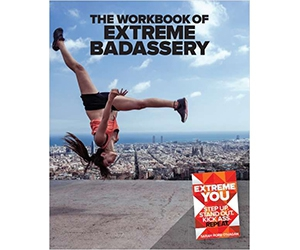 "Free eGuide: ""The Workbook of Extreme Badassery"""